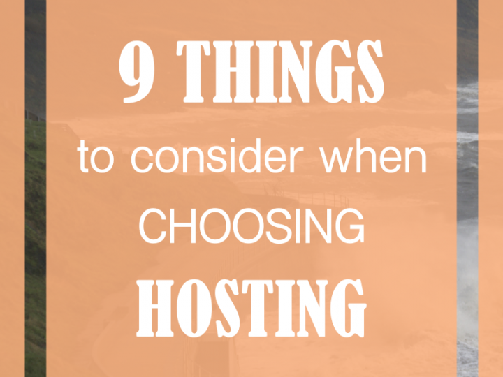 9 things to think about when choosing a hosting provider for your WordPress website